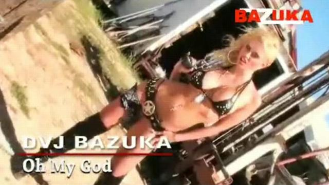 DVJ BAZUKA Oh My God(Uncensored)